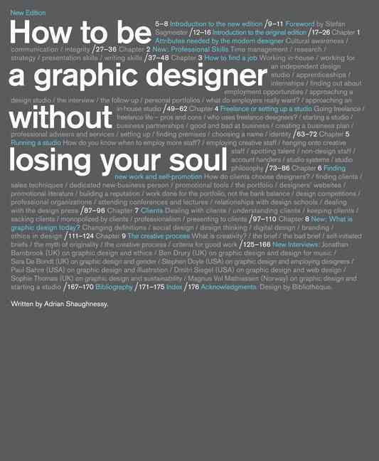 How to Be a Graphic Designer, Without Losing Your Soul By Shaughnessy, Adrian